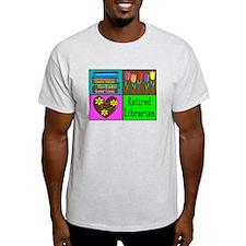 More Retired II T-Shirt