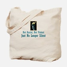 No Longer Silent Tote Bag