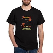 Burning For A Cure2ShadowPNG_CafePressTestD T-Shir