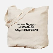 Whatever Happens - Photography Tote Bag