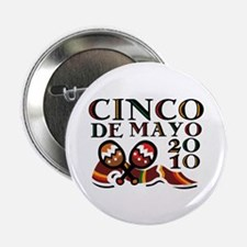 "Cinco De Mayo 2010 2.25"" Button (10 pack)"