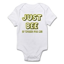 Just BEE it works for Me! Infant Bodysuit