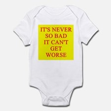 it can;t get worse Infant Bodysuit