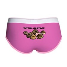 That's how you get ants! Women's Boy Brief