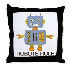 Robots Rule Throw Pillow