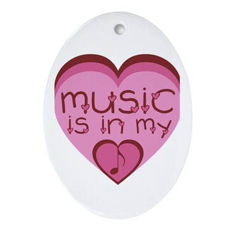 Music is in my heart. Ornament (Oval)