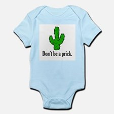 Don't be a prick. Infant Creeper