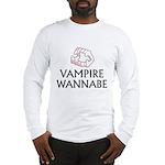 Vampire Wannabe Long Sleeve T-Shirt