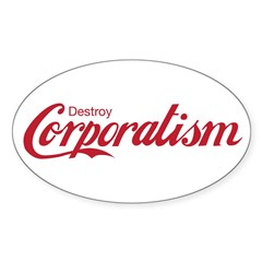 Destroy Corporatism Decal