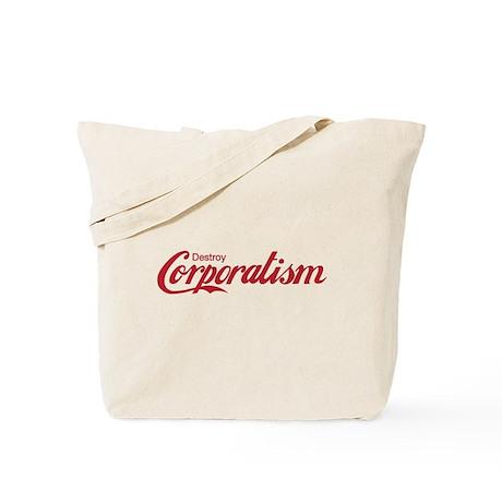 Destroy Corporatism Tote Bag