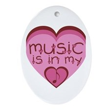 Music is in My Heart Ornament (Oval)