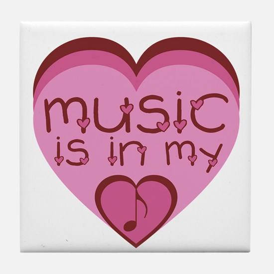 Music is in My Heart Tile Coaster