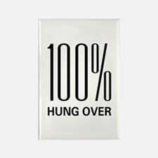100 Percent Hung Over Rectangle Magnet