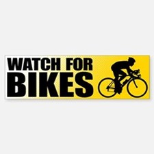 Watch for Bikes Bumper Bumper Bumper Sticker