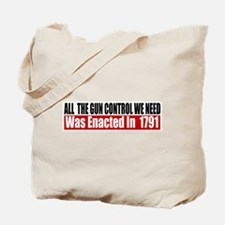 All The Gun Laws We Need Tote Bag