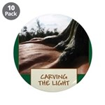 "Carving The Light 3.5"" Button (10 pack)"