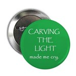 "Carving The Light 2.25"" Button (10 pack)"