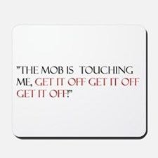 THE MOB Mousepad