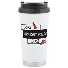 Job Vs Jog Travel Mug