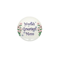Worlds Greatest Mom Mini Button