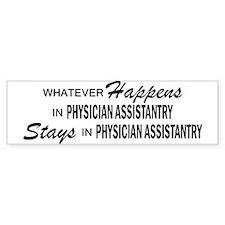 Whatever Happens - Physician Asst Bumper Sticker