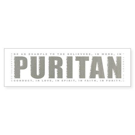 Puritan - 1 Tim 4:12 (Bumper Sticker)