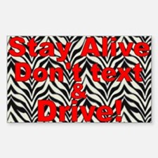 Stay Alive Decal
