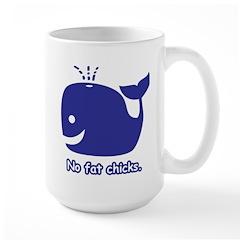 No Fat Chicks Mug