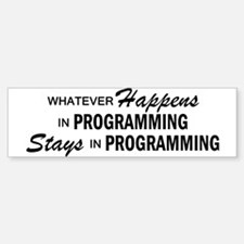 Whatever Happens - Programming Bumper Bumper Sticker