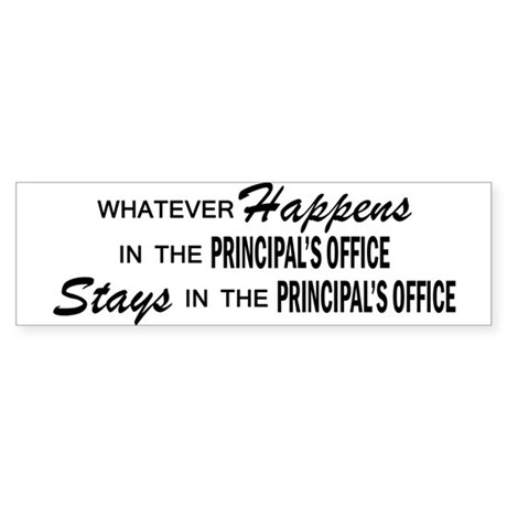 Whatever Happens - Principal's Office Sticker (Bum