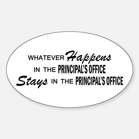 Whatever Happens - Principal's Office Decal
