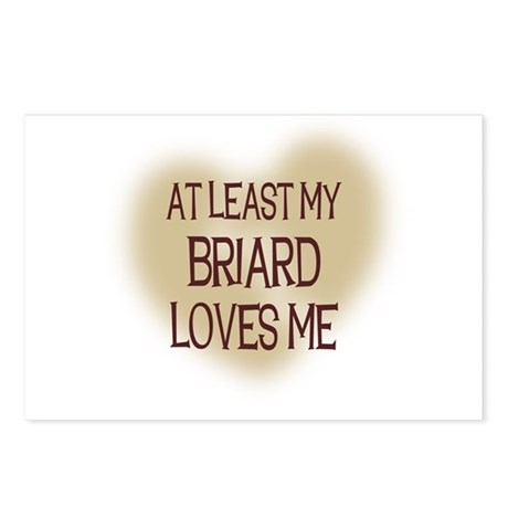 At Least My Briard Loves Me Postcards (Package of