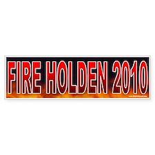 Fire Tim Holden! (sticker)