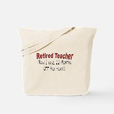 More Retirement Tote Bag
