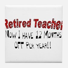 More Retirement Tile Coaster