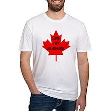 Love Thy Neighbor Canada Shirt