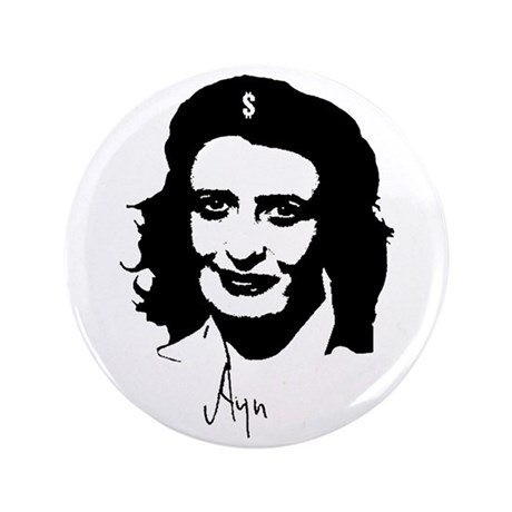 "Ayn, revolutionary thinker. 3.5"" Button"