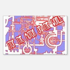 Stop the motor of the world. Sticker (Rectangle)