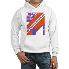 Get the hell out of my way! Hoodie