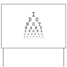 Obamacare eye test. Yard Sign