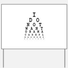 Obamacare eye test. Yard Sign