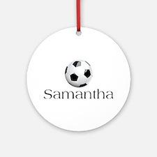Samantha Soccer Ornament (Round)