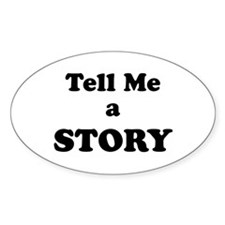 Tell Me a Story Decal