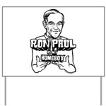 Ron Paul Is My Homeboy Yard Sign