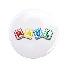 """Raul 3.5"""" Button"""
