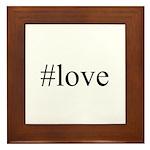 #love Framed Tile