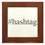 #hashtag Framed Tile