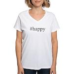 #happy Women's V-Neck T-Shirt