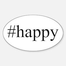 #happy Sticker (Oval)