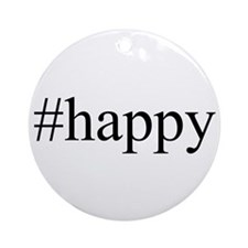 #happy Ornament (Round)